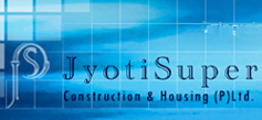 JyotiSuper Construction & Housing (P) Ltd.
